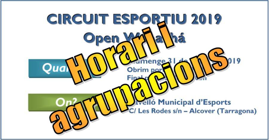 3a Prova Circuit Català - Alcover. Open Wapachà. Horaris i grups (Versió 4)