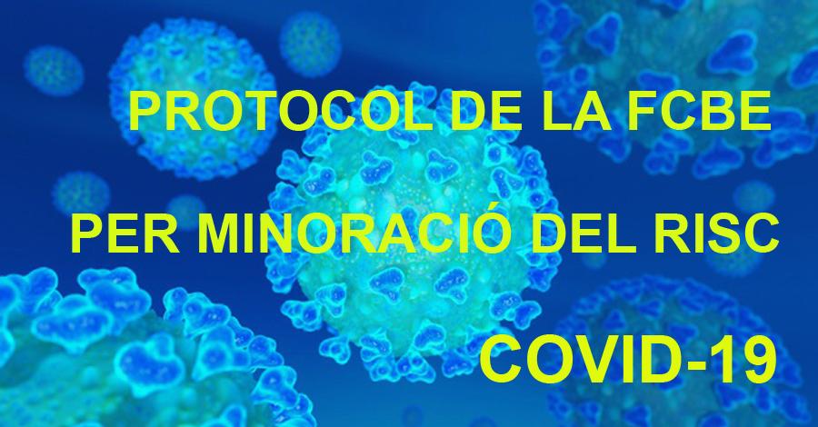 Protocol de la FCBE per a la minoració del risc COVID-19