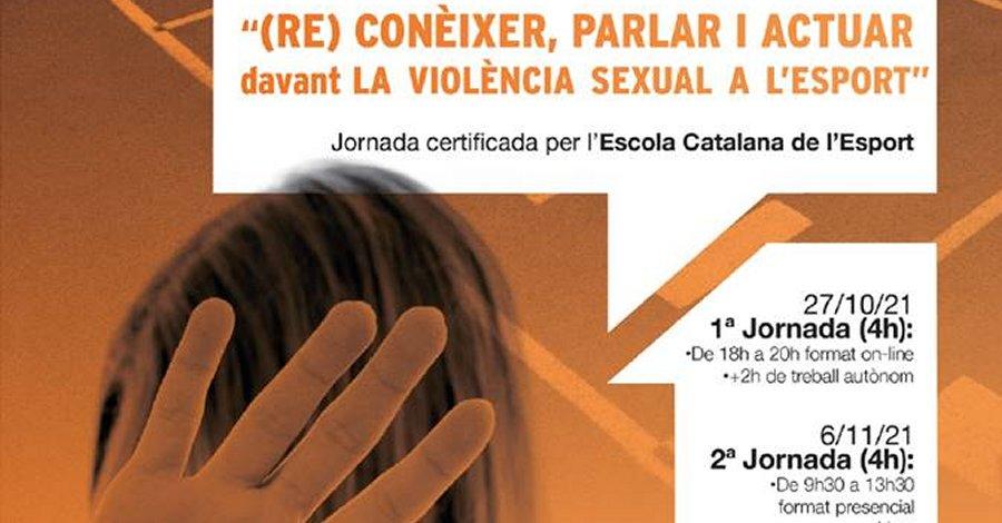 (Re)Conèixer, parlar i actuar davant la violència sexual a l'esport