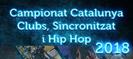 Recull noticies Campionats Catalunya Clubs, Sincronitzat i Hip Hop 2018