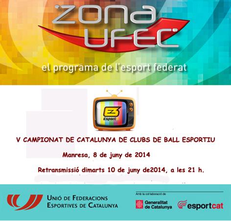 ZONA UFEC - Televisió (V Campionats de Catalunya de Clubs 2014) | Federació Catalana de Ball Esportiu